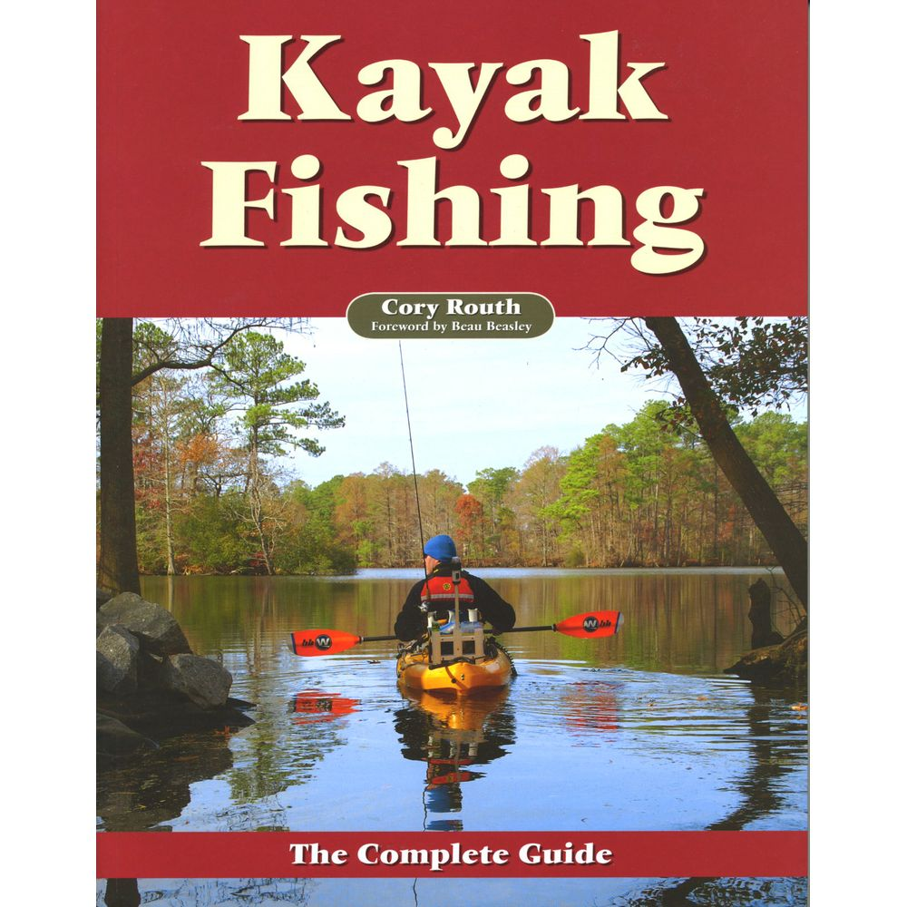 Image for Kayak Fishing - The Complete Guide Book