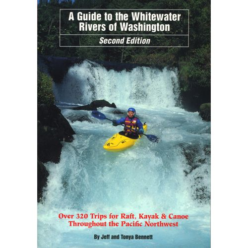 Guide to Whitewater Rivers in Washington Book