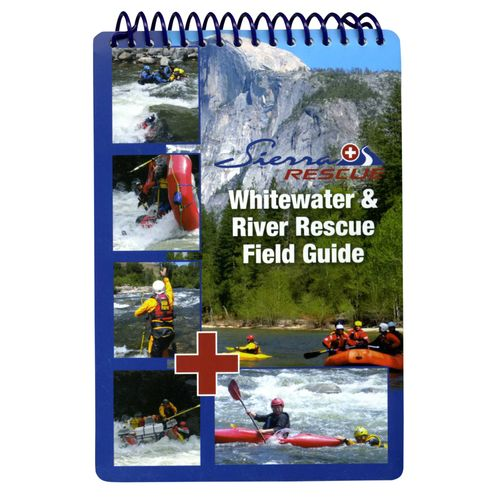 Image for Sierra Rescue Whitewater & River Rescue Field Guide