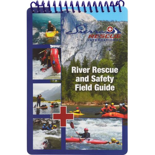 Image for Sierra Rescue River Rescue and Safety Field Guide