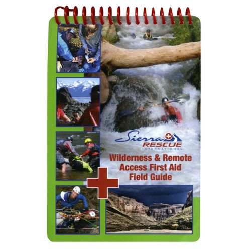 Image for Sierra Rescue Wilderness & Remote Access First Aid Field Guide