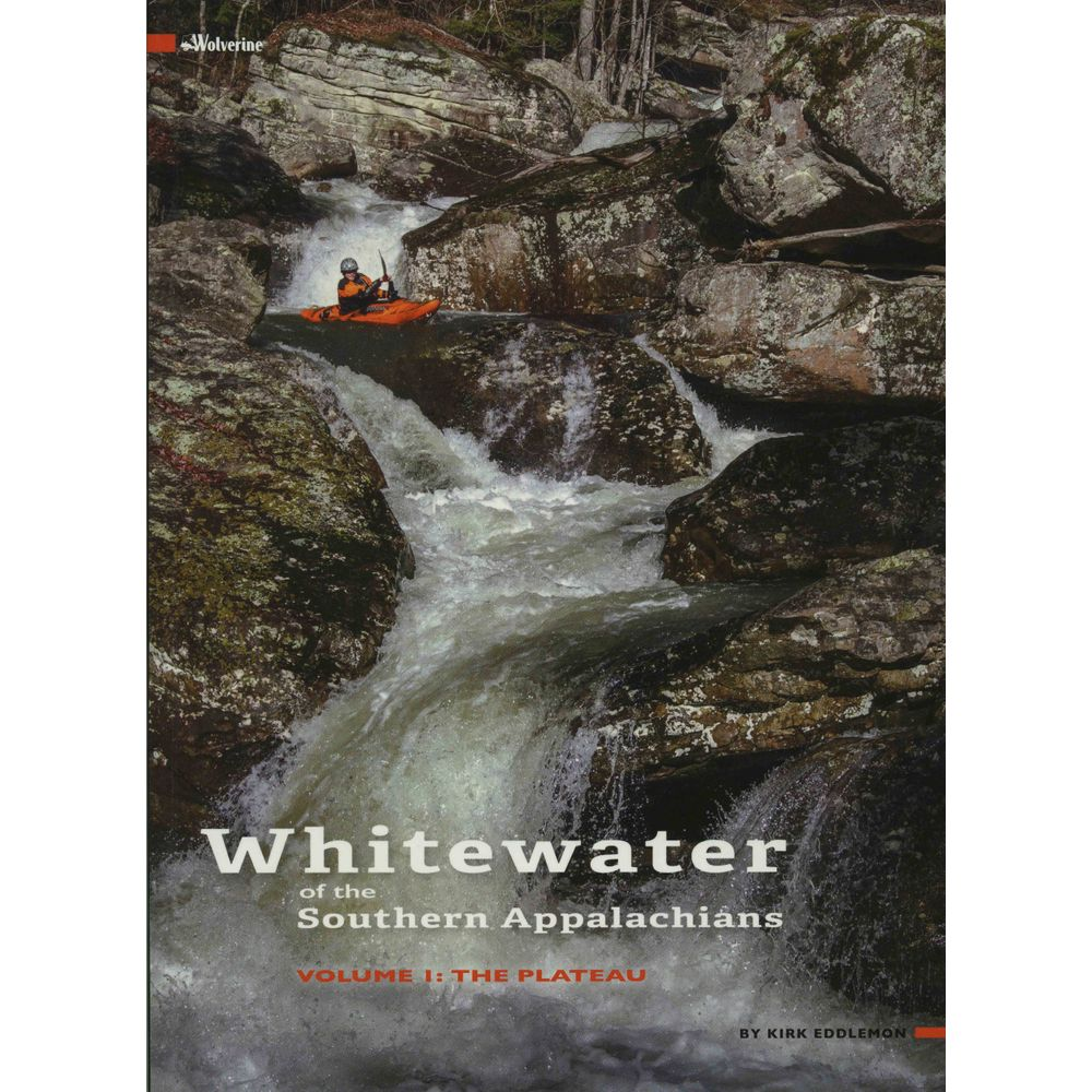 Image for Whitewater of the Southern Appalachians Volume 1 The Plateau Book