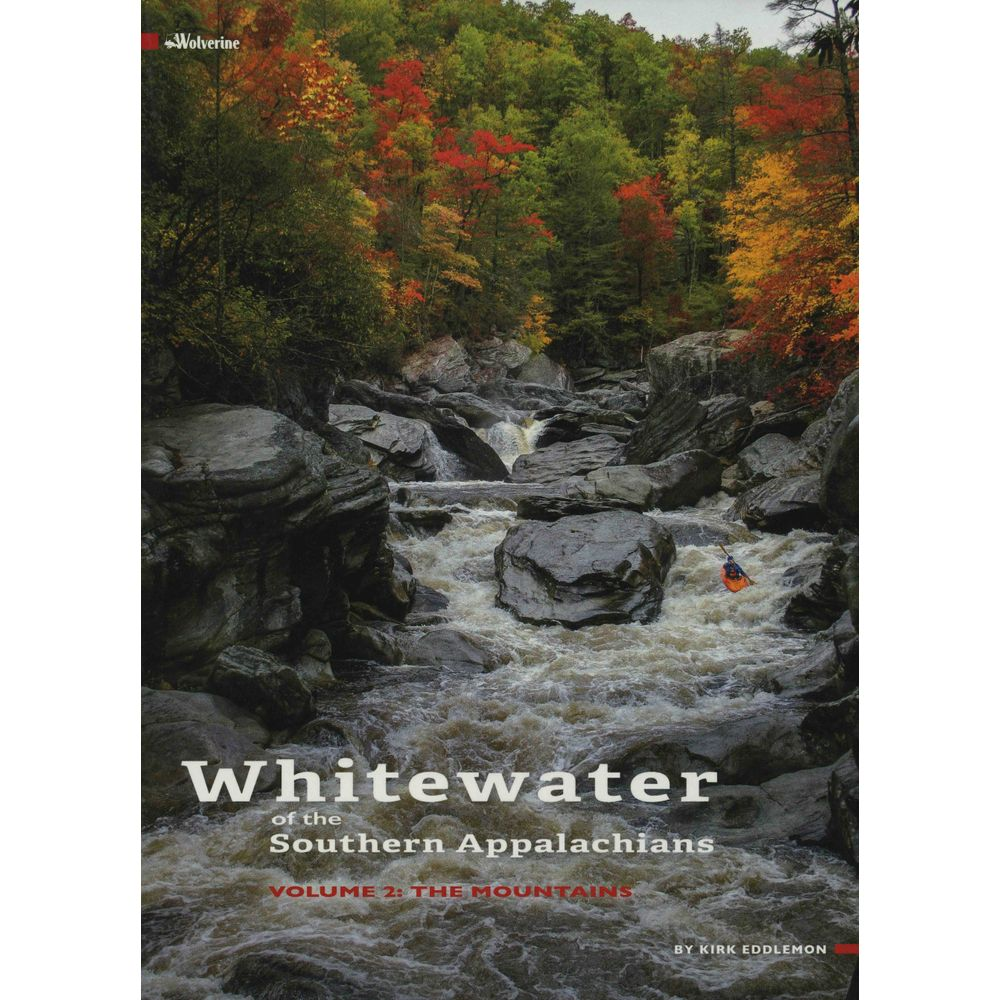 Image for Whitewater of the Southern Appalachians Volume 2 The Mountains Book